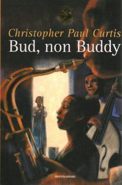 Bud non Buddy, o Il ragazzo con il futuro nella valigia