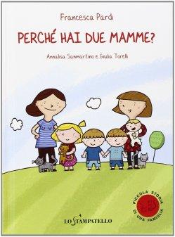 Perché hai due mamme?