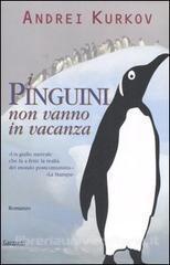 pinguini non vanno in vacanza