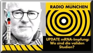Professor Stefan Hockertz | UPDATE mRNA-Impfung: Wo sind die validen Studien? | VÖ: 28.11.2020 | Radio München