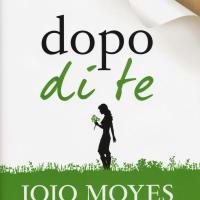 Dopo di te - Jojo Moyes
