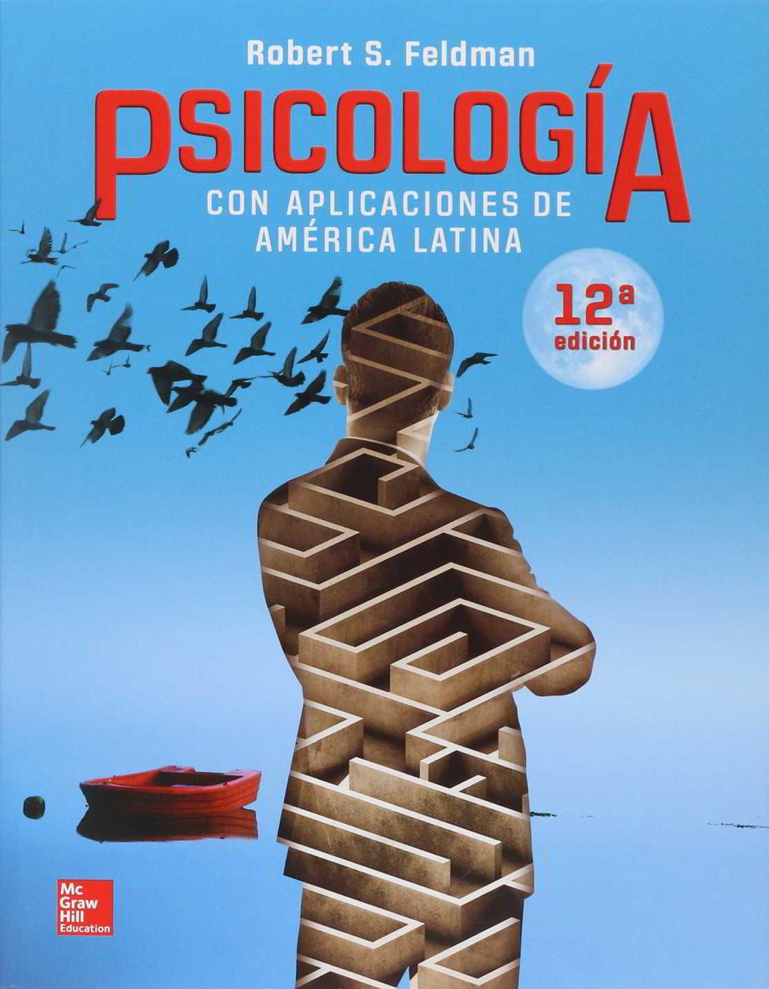 Portada del libro Psicología con aplicaciones de América Latina de Robert S Feldman