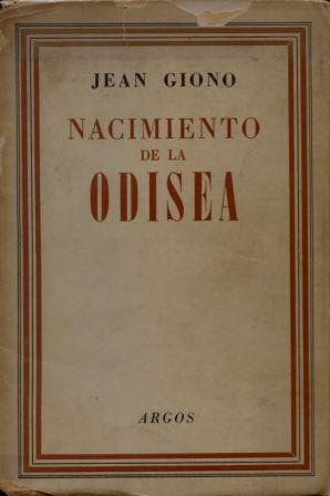 Jean Giono: Nacimiento de la Odisea