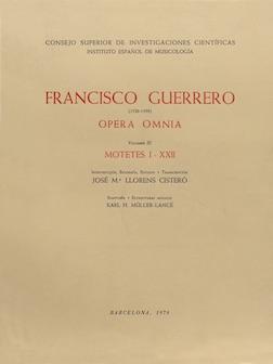 Francisco Guerrero (1528-1599). Opera Omnia. Volumen III