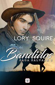 Bandidos de Lory Squire