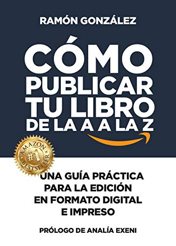 Cómo publicar tu libro de la A a la Z