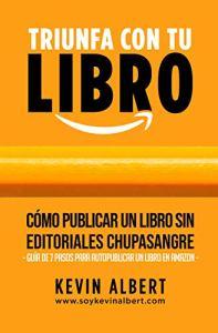 Cómo publicar un libro sin editoriales chupasangre
