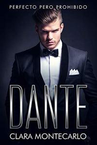 Dante: Perfecto pero prohibido