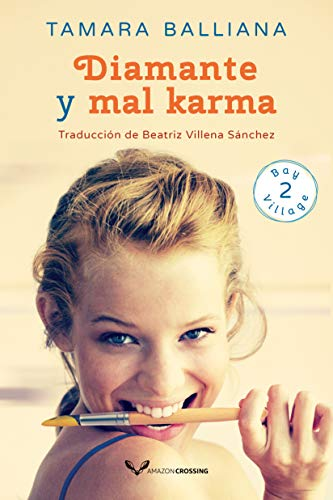 Diamante y mal karma (Bay Village nº 2) de Tamara Balliana pdf