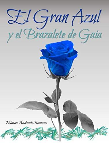 El Gran Azul y el brazalete de Gaia