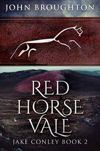 El valle Del Caballo Rojo de John Broughton