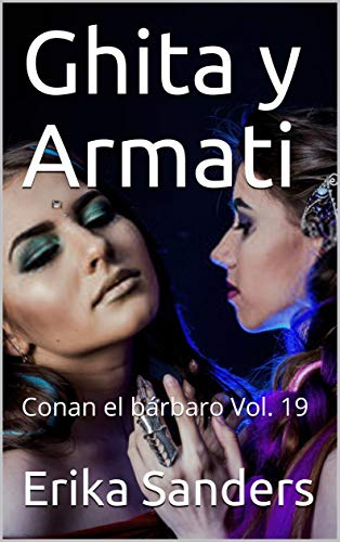 Ghita y Armati: Conan el bárbaro Vol. 19