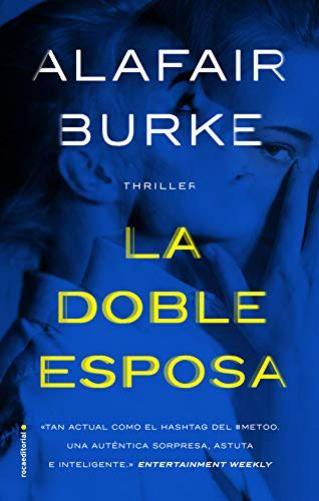 La doble esposa de Alafair Burke pdf