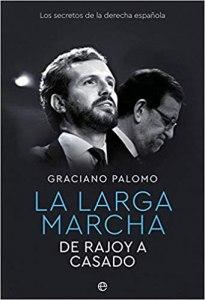 La larga marcha: De Rajoy a Casado.