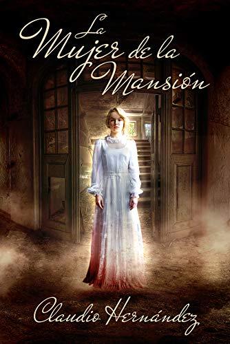 La mujer de la mansión: No podrás creerlo