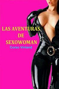 Las Aventuras de SexoWoman
