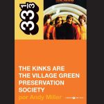 The Kinks are The Village Green Preservation Society, por Andy Miller (2013)