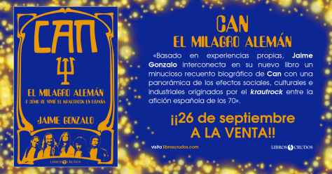 'Can: El milagro alemán' de Jaime Gonzalo a la venta el 26 de septiembre