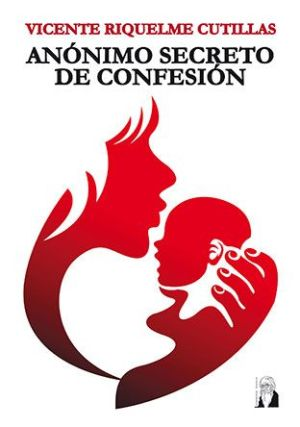 Anonimo secreto de confesión novel ade Vicente Riquelme Cutillas