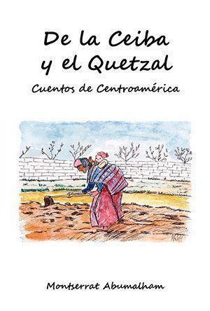 De la Ceiba y el Quetzal