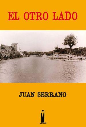 El otro lado de Juan Serrano
