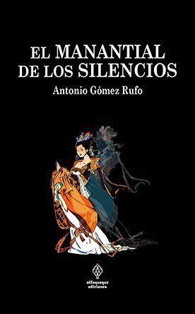 El manantial de los silencios