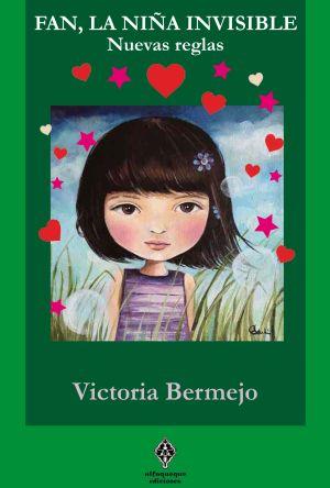 Fan, la niña invisible - 3ª parte | Victoria Bermejo
