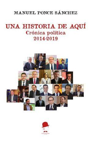 Una historia de aquí- Ensayo de Manuel Ponce Sánchez