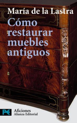 Como Restaurar Muebles Antiguos Manual Basico para