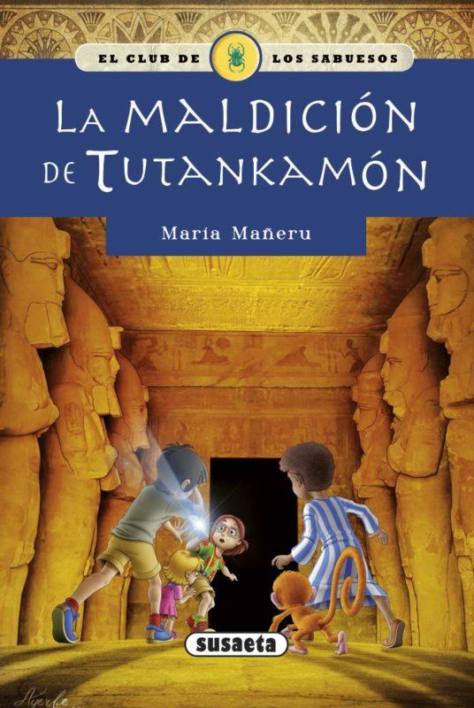 La maldición de Tutankamón (El club de los sabuesos) (Español) Tapa blanda