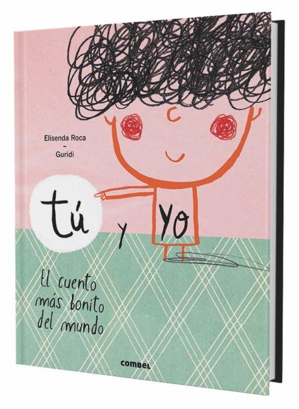 Tú y yo. El cuento más bonito del mundo (Español) Tapa dura