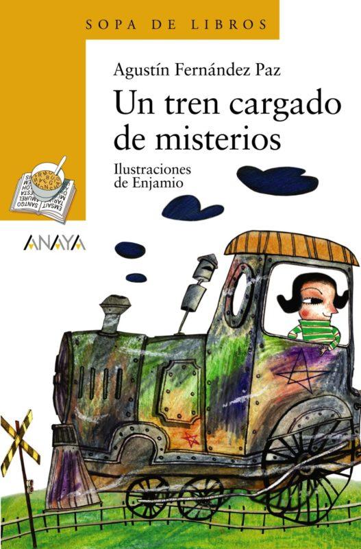 Un tren cargado de misterios (LITERATURA INFANTIL (6-11 años) - Sopa de Libros) (Español) Tapa blanda