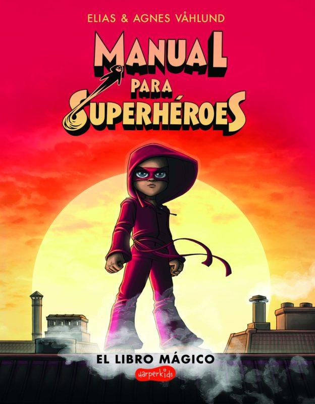 Manual para superhéroes (HarperKids) (Español) Tapa blanda