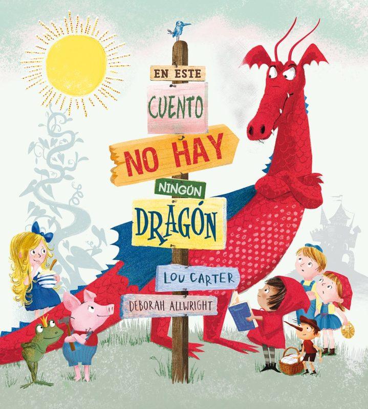 En este cuento no hay ningún dragón (PICARONA) (Español) Tapa dura