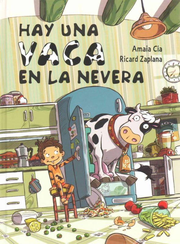 Hay una vaca en la nevera (Cuentos infantiles) (Español) Tapa dura