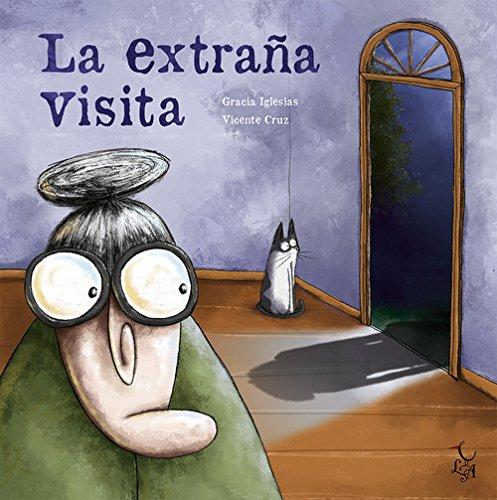 La extraña visita (TE VEO) (Español) Tapa dura