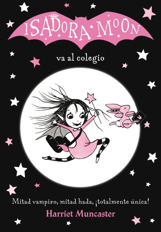 Isadora Moon va al colegio (FICCIÓN INFANTIL) (Español) Tapa blanda