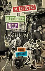 Gaito Gazdanov. El  espectro de Aleksandr Wolf. Luis de León  Barga