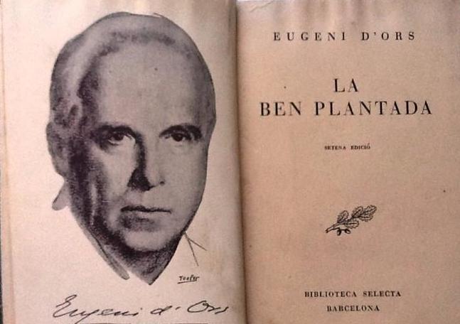 La escritura y el poder. Vida y ambiciones de Eugenio d´Ors. Andreu Navarra
