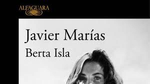 Berta Isla, de Javier Marias