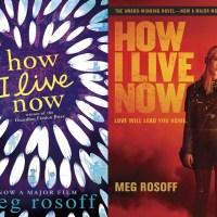 """Reseña: """"How I Live Now"""" (""""Mi vida ahora"""") de Meg Rosoff"""