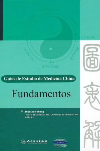 Guias De Estudio De La Medicina China: Fundamentos