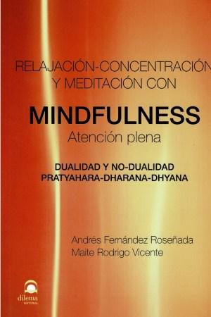 Relajación, Concentración y Meditación con MINDFULNESS