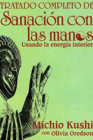 TRATADO COMPLETO DE SANACION CON LAS MANOS
