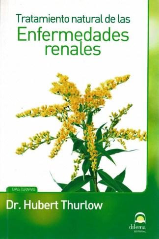 TRATAMIENTO NATURAL DE LAS ENFERMEDADES RENALES