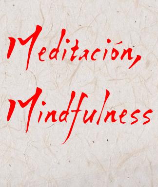 Meditación, Mindfulness