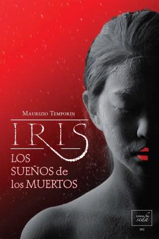 Iris, los sueños de los muertos – OFERTA 5,95€