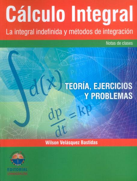 Resultado de imagen para Cálculo integral: la integral indefinida y métodos de integración