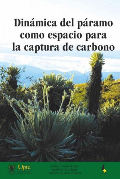 Resultado de imagen para Dinámica del páramo como espacio para la captura de carbono. - 1a ed.