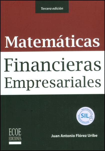 Resultado de imagen para Matemáticas financieras empresariales. - Tercera edición